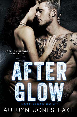 After Glow (Lost Kings MC #11)
