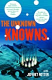 img - for The Unknown Knowns: A Novel book / textbook / text book