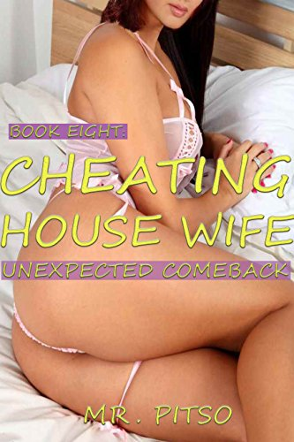 cheating-house-wife-8-unexpected-comeback