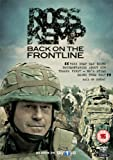 Ross Kemp – Back On the Front Line [DVD]