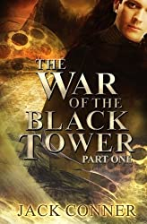 War of the Black Tower: Part One by Conner, Jack (2014) Paperback