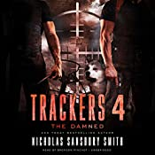 The Damned: Trackers, Book 4 | Nicholas Sansbury Smith