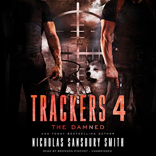 The Damned: Trackers, Book 4