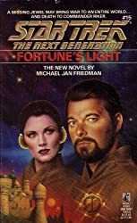 Fortune's Light - Star Trek: The Next Generation, No. 15
