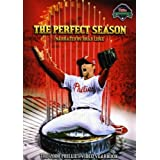 Perfect Season: The 2008 Philadelphia Phillies Video Yearbook by Arts Alliance America