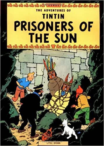 Prisoners Of The Sun Adventures Tintin Herge 9780316358439 Amazon Books