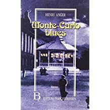 Monte-Carlo blues : roman