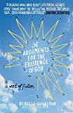 """36 Arguments for the Existence of God - A Work of Fiction"" av Rebecca Goldstein"