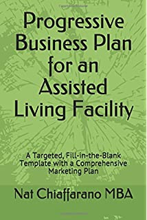 Assisted living business start up guide step by step guide to progressive business plan for an assisted living facility a targeted fill in accmission Images