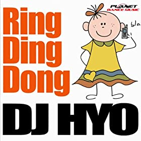 DJ Hyo-Ring Ding Dong