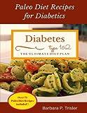 Diabetes: Paleo Diet Recipes for Diabetics
