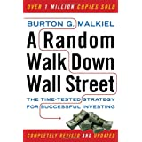 A Random Walk Down Wall Street: The Time-Tested Strategy for Successful Investing (Ninth Edition)