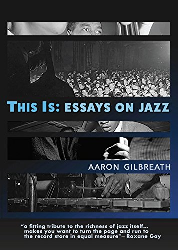 This is essays on jazz kindle edition by aaron gilbreath this is essays on jazz by gilbreath aaron fandeluxe