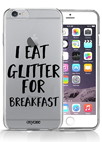 iPhone 6 6S Case I Eat Glitter For Breakfast Princess Girl Quote Hipster Transparent Unique Design Pattern Cover For iPhone 6S also fits iPhone 6 By Oxycase