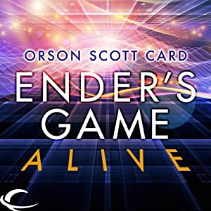 Ender's Game Alive: The Full Cast Audioplay Performance