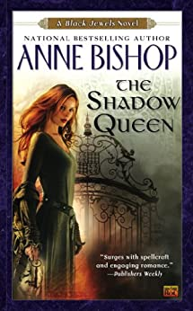 The Shadow Queen (Black Jewels Book 7) by [Bishop, Anne]