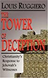 The Tower of Deception, Louis Ruggiero, 0980135729