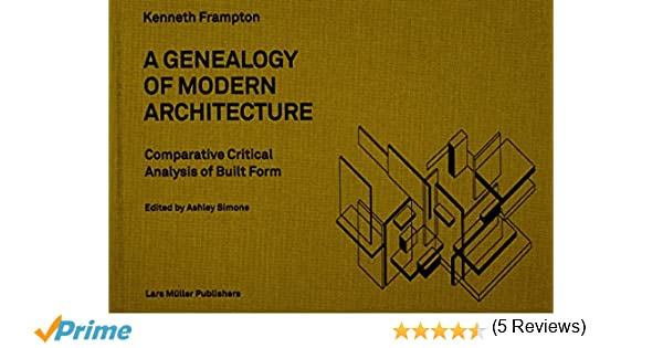 Modern Architecture Kenneth Frampton