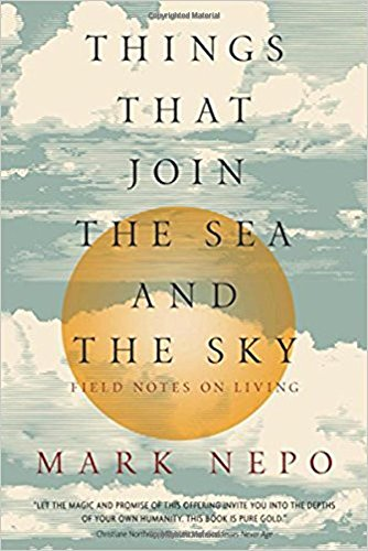 Things That Join The Sea And The Sky  Field Notes On Living
