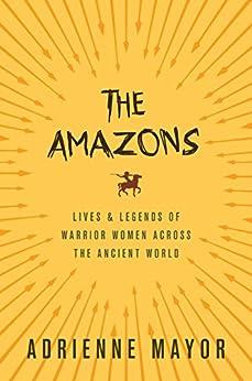 Amazons Legends Warrior across Ancient ebook product image