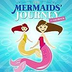 Books for Kids: The Mermaids' Journey | Adella Swimson