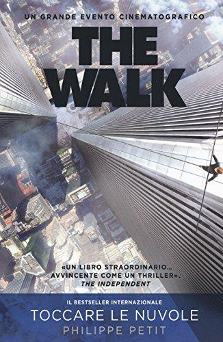 The walk por Philippe Petit,D. Bramati