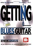 Getting into Blues Guitar, Steve Grieve, 0786662409