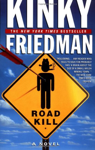 Roadkill (Kinky Friedman Novels)