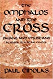 THE OMPHALOS AND THE CROSS