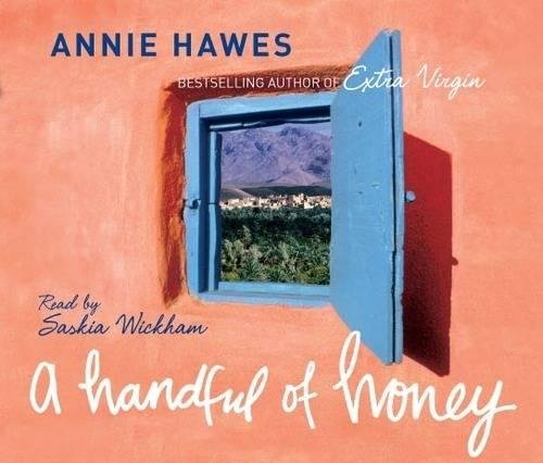 A Handful of Honey: Among the palm groves of North Africa by Macmillan Digital Audio