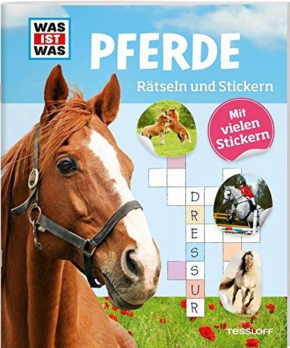 Rätseln und Stickern: Pferde (WAS IST WAS Rätselhefte)