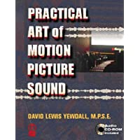 Practical Art of Motion Picture Sound with CD (Audio)