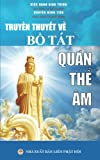 img - for Truyen thuyet ve Bo Tat Quan The Am: Ban in nam 2017 (Vietnamese Edition) book / textbook / text book