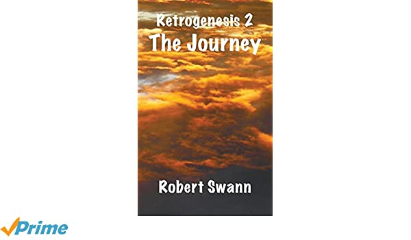Retrogenesis 2: The Journey