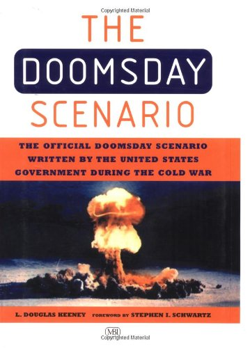 Doomsday Scenario - How America Ends: The Official Doomsday Scenario Written By the United States Government During the Cold War ebook