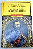 img - for La conquista de Tenochtitlan/ The Conquest Of Tenochtitlan (Spanish Edition) book / textbook / text book