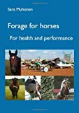 Forage for Horses, Sara Muhonen, 9174631772