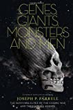 img - for Genes, Giants, Monsters, and Men: The Surviving Elites of the Cosmic War and Their Hidden Agenda by Farrell, Joseph P. (2011) Paperback book / textbook / text book