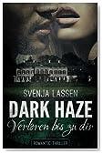 Dark Haze - Verloren bis zu dir (Volume 1) (German Edition)