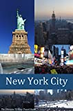 New York City: The Ultimate 72 Hour Travel Guide (72 Hour Travel Guides)