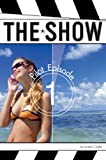 Pilot Episode #1 (The Show)