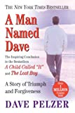 Man Named Dave, Dave Pelzer, 0613335953