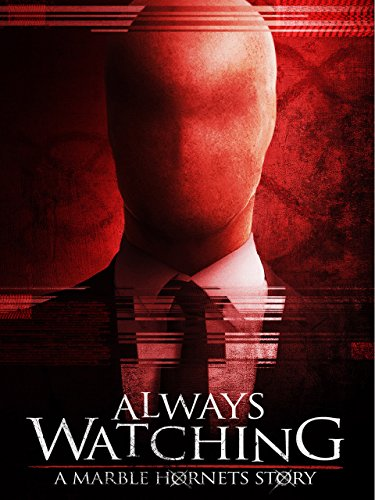 Amazon.com: Always Watching: A Marble Hornets Story: Alexandra Breckenridge, Chris Marquette