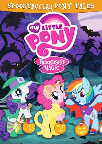 My Little Pony Friendship Is Magic: Spooktacular Pony Tales]()