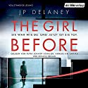 The Girl Before: Sie war wie du. Und jetzt ist sie tot. Audiobook by J. P. Delaney Narrated by Petra Schmidt-Schaller, Anneke Kim Sarnau, Bibiana Beglau