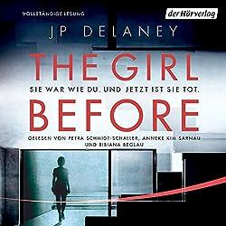 The Girl Before: Sie war wie du. Und jetzt ist sie tot.