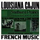 Louisiana Cajun French Music from the Southwest Prairies