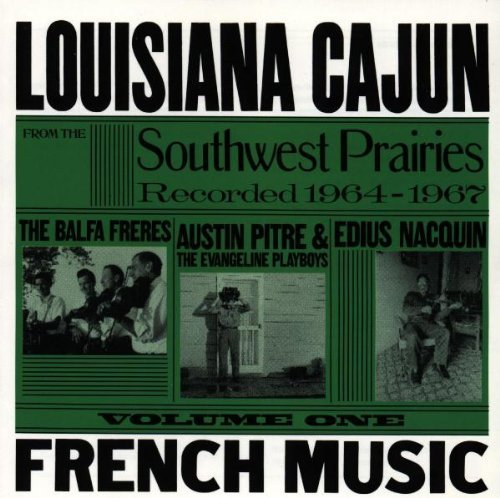 louisiana-cajun-french-music-from-the-southwest-prairies