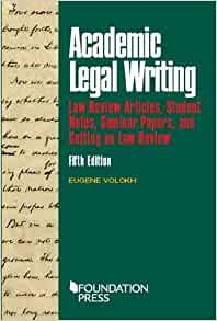 academic legal writing volokh This publication was created to provide you with accurate and authoritative information concerning the subject matter covered however, this publication was not necessarily prepared by persons licensed to practice law in a particular jurisdiction the publisher is not engaged in rendering legal or other professional advice.