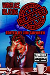 Rejected for Content 6: Workplace Relations (Volume 6) Paperback